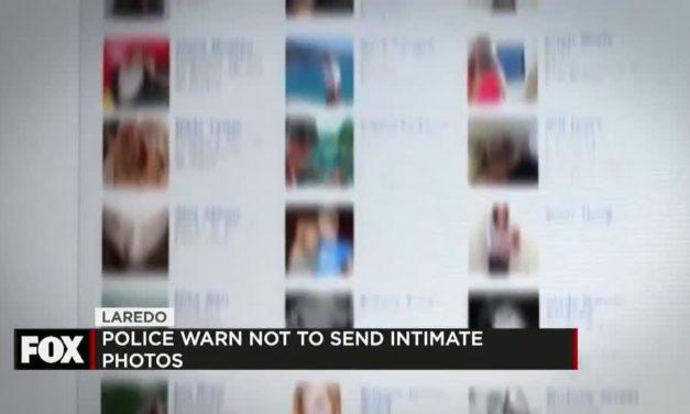 Laredo Police investigate  Underage/Sexting Porn sites