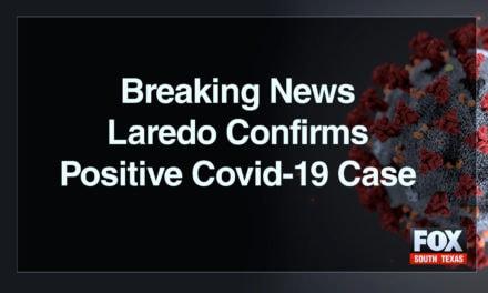 Update: Laredo Confirms Positive COVID-19 Case