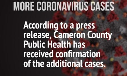 Cameron County Confirms 4 more Coronavirus Cases